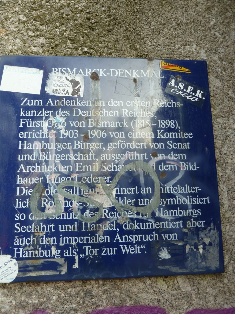 Even an explanatory plaque at the base of the Bismarck monument in Hamburg has been defaced. Photo credit: M. Ciavardini