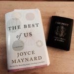 Deciding whether to pack Joyce Maynard's new memoir, The Best of Us.
