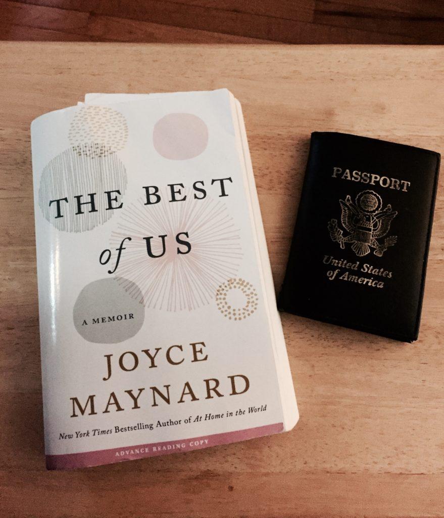 Deciding whether to pack Joyce Maynard's new memoir, The Best of Us.